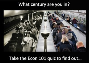 What century are you in? Take the Econ 101 quiz…
